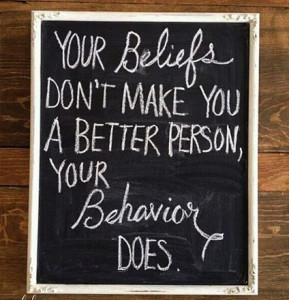Your behaviour sets your beliefs